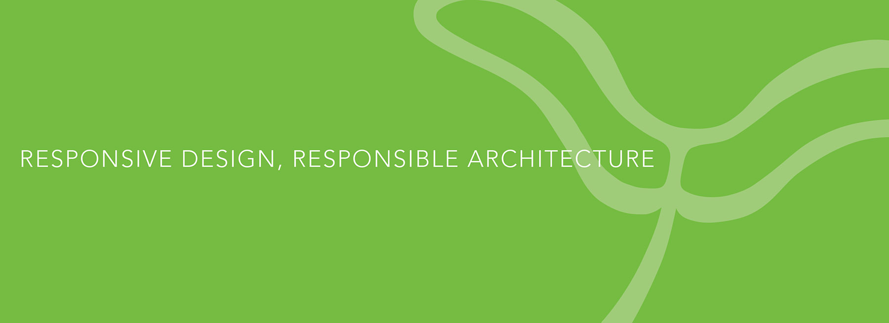 Green Propeller, Responsive Design, Responsible Architecture